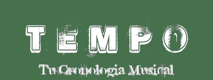 Tempo, Tu Cronologia Musical