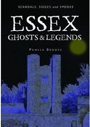 Scandals, Sieges and Spooks: Essex Ghosts and Legends