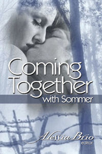 Coming Together: With Sommer