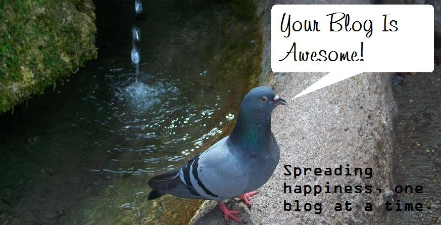 Your Blog Is Awesome!