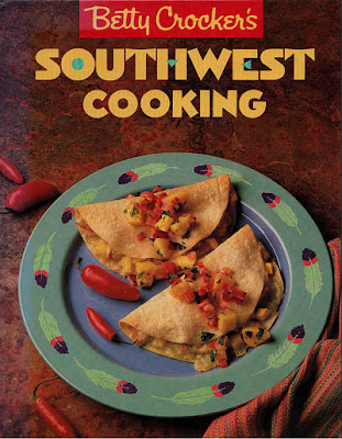 Betty Crockers Southwest Cooking