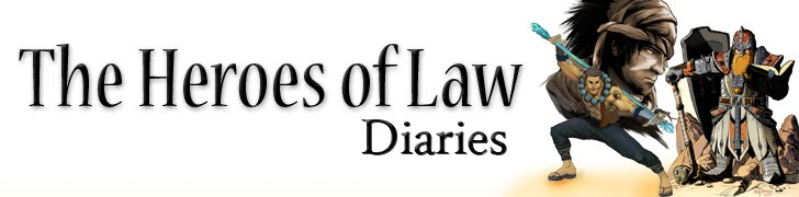 The Heroes of Law Diaries