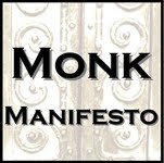 Monk Manifesto