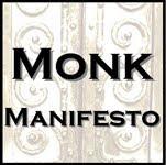 Monk Manifesto