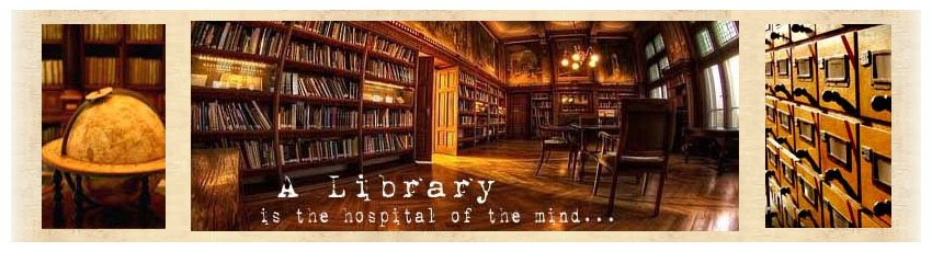 A library is a hospital for the mind...