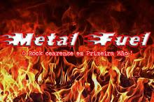 Metal Fuel Ceara