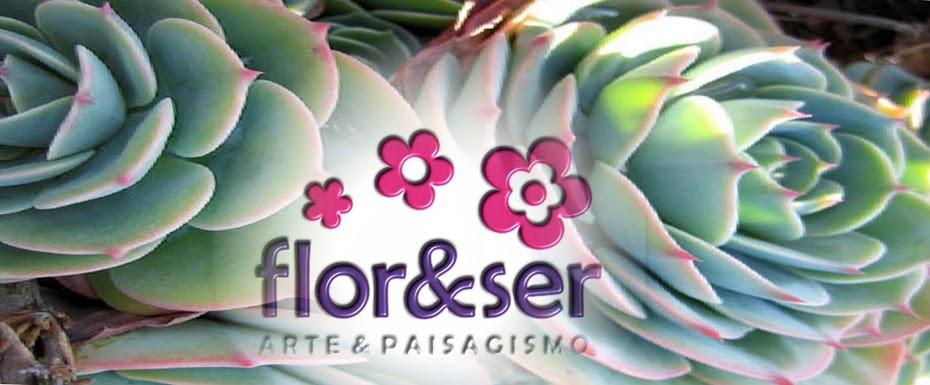 Flor&Ser - Arte e Paisagismo