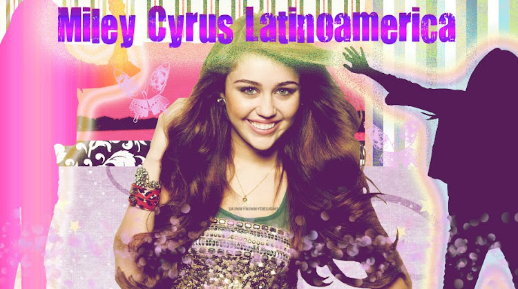 Miley Cyrus Latinoamerica