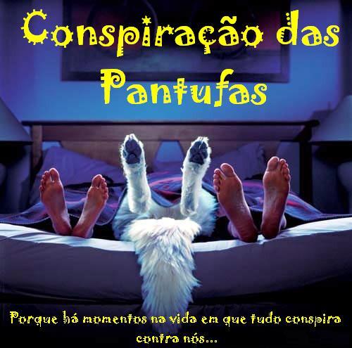Conspiração Das Pantufas