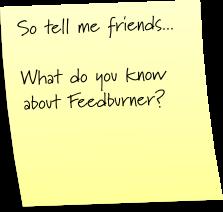 Please help with Feedburner