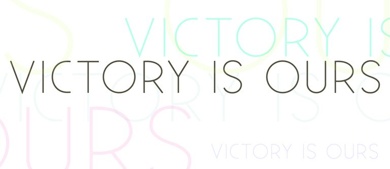 Victory Is Ours
