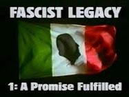 FASCIST LEGACY: l'Eredità Fascista