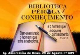 """BIBLIOTECA """"PÉROLA DO CONHECIMENTO"""""""