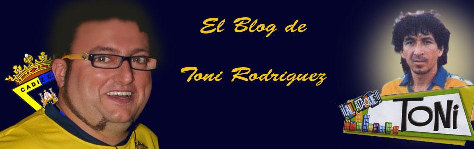 El Blog de Toni Rodriguez