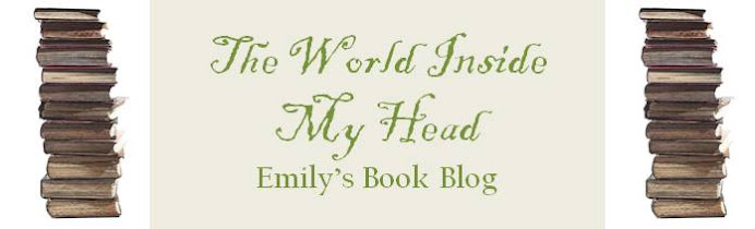 The World Inside My Head: Emily's Book Blog