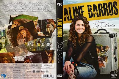 Aline Barros Na Estrada %5Bc.a.a construindoaarca%5D Aline Barros Na Estrada 2010 DVD ISO