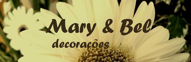 Mary & Bel decorações