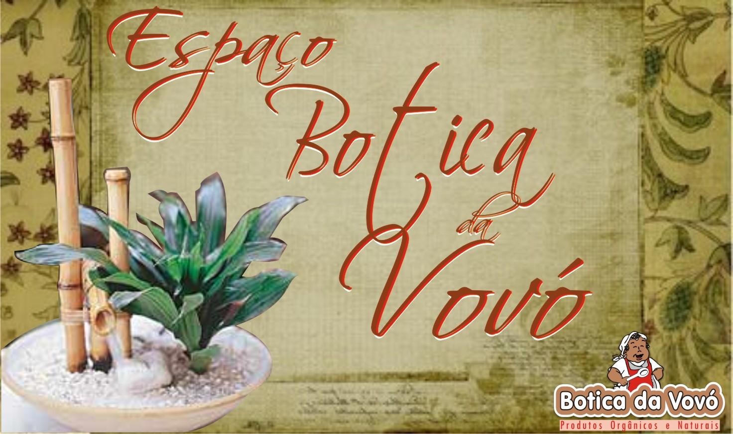 BOTICA DA VOVÓ Festas