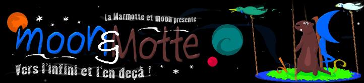 moon et Motte