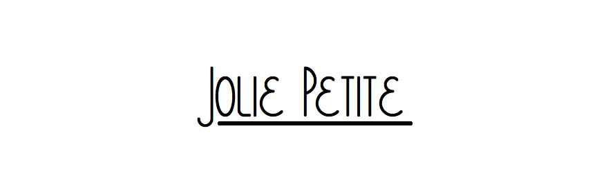 Jolie Petite