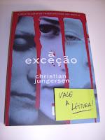 Livro A Exceção, que fala sobre o mundo corporativo na Dinamarca. Nem lá o universo do trabalho é menso perverso.