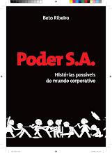 Livro Poder S.A. - Histórias possíveis do mundo corporativo