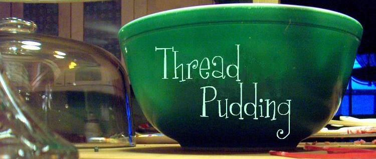 thread pudding
