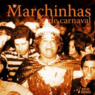 Marchinhas Marchinhas de Carnaval
