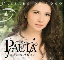 Paula Fernandes Pássaro de Fogo 2009
