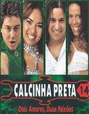 Calcinha Preta Vol. 14 - Dois Amores, Duas Paixões