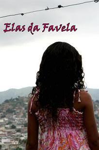 Download Elas da Favela Nacional