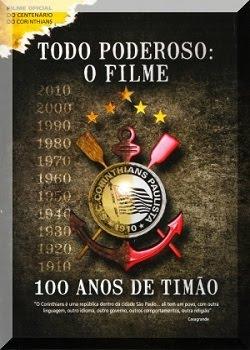 Download Todo Poderoso - O Filme - 100 Anos de Timão