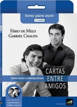 Download Cartas Entre amigos – Gabriel Chalita e Padre Fábio de Melo - Audiobook