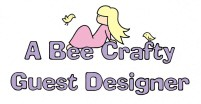 BEE CRAFTY GUEST DESIGNER 13/09/2009