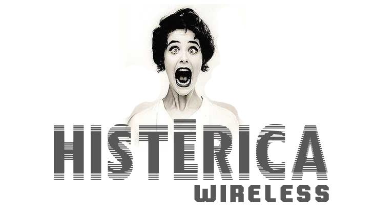 histérica wireless