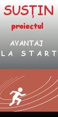 """""""AVANTAJ LA START""""...succes meritat!"""