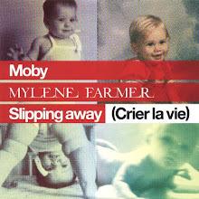 Slipping  Away  - Crier  La  Vie  - 2 Titres