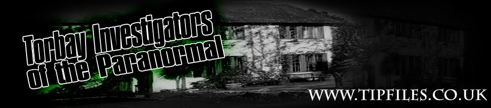 TIPfiles - Torbay Investigators of the Paranormal