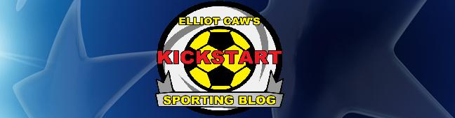 Elliot Caw's KICKSTART Sporting Blog