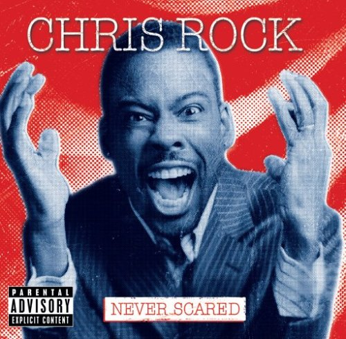 Chris Rock - Never Scared (2005) As a product of the hip-hop generation, ...