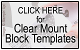 Clear Mount Stamp