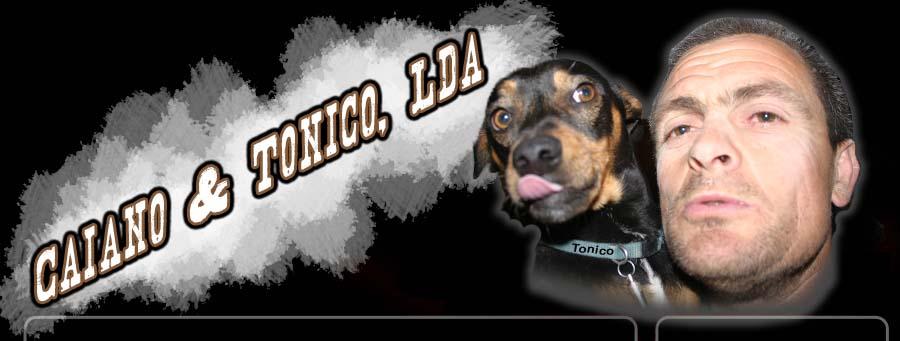 Caiano & Tonico, Lda
