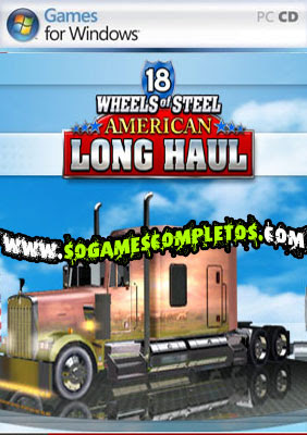 18 WHEELS OF STEEL AMERICAN LONG HAUL   PC  Corrigido