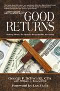 """Good Returns"" by George P Schwartz"