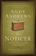 """The Noticer"" by Andy Andrews"