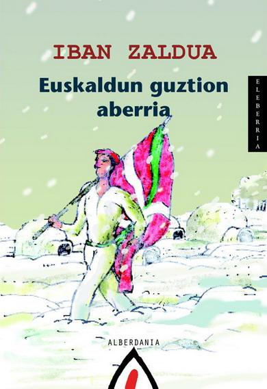 Euskaldun guztion aberria, Iban Zaldua