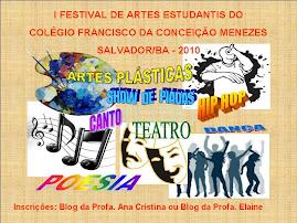 I FESTIVAL DE ARTES ESTUDANTIS DO CFCM / 2010