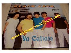 Black Jack - Ya Callate - 1986