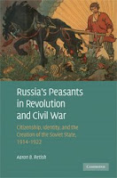 Russia's Peasants in Revolution and Civil War