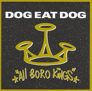 dog eat dog all boro kings rapidshare com